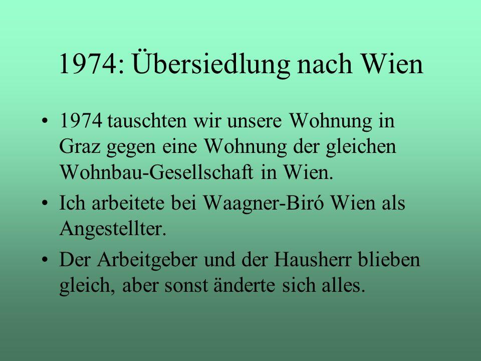 1974: Übersiedlung nach Wien