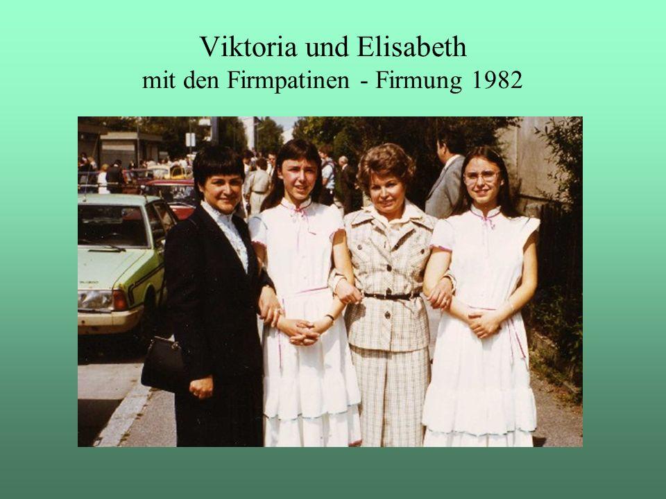 Viktoria und Elisabeth mit den Firmpatinen - Firmung 1982