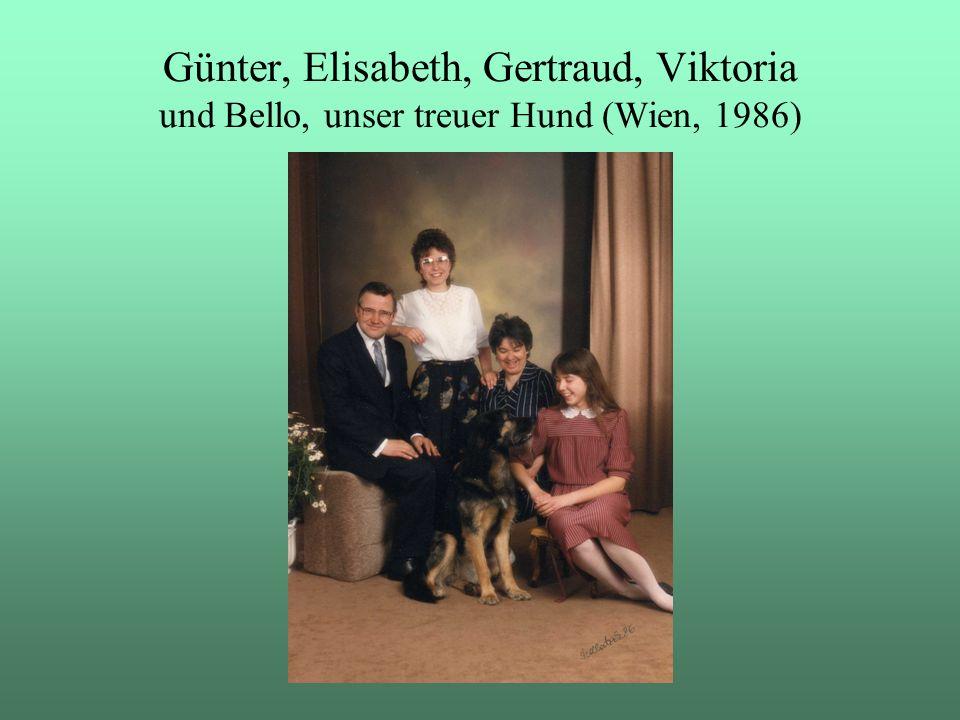 Günter, Elisabeth, Gertraud, Viktoria und Bello, unser treuer Hund (Wien, 1986)