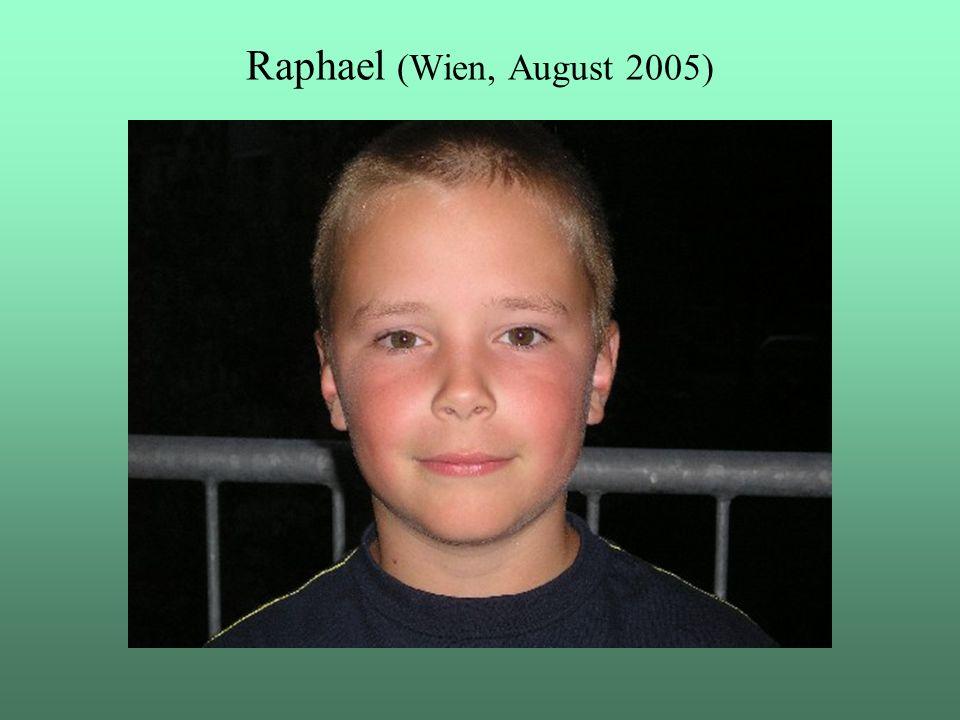 Raphael (Wien, August 2005)
