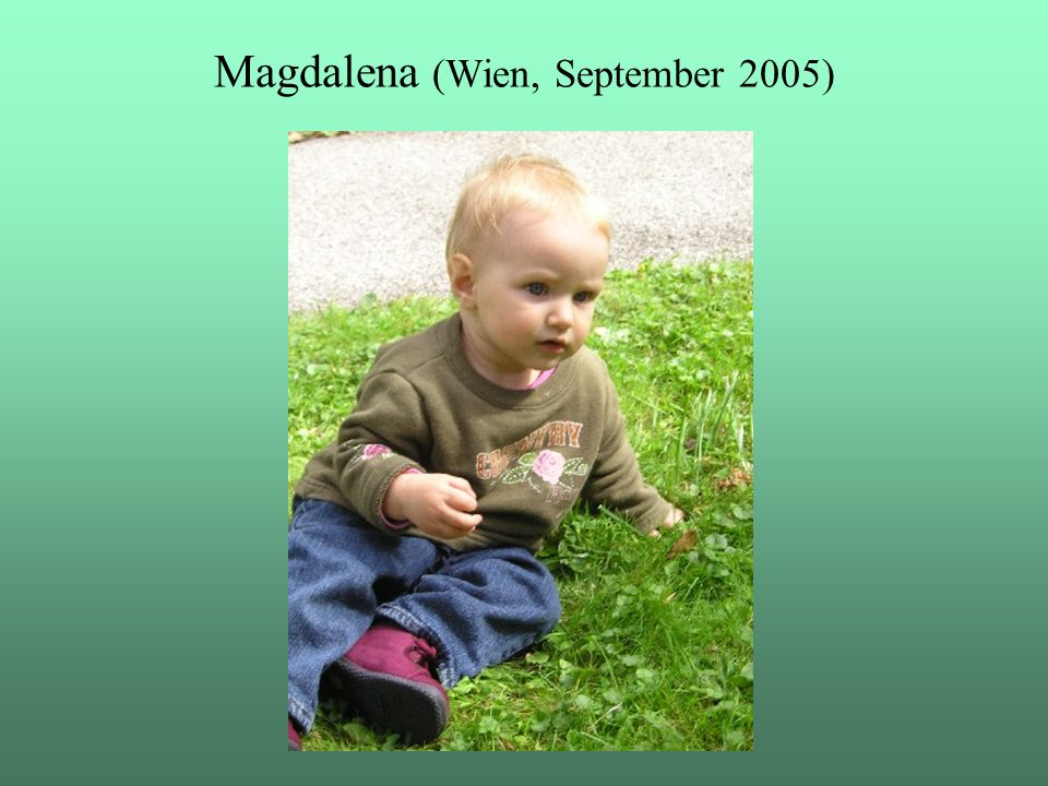 Magdalena (Wien, September 2005)