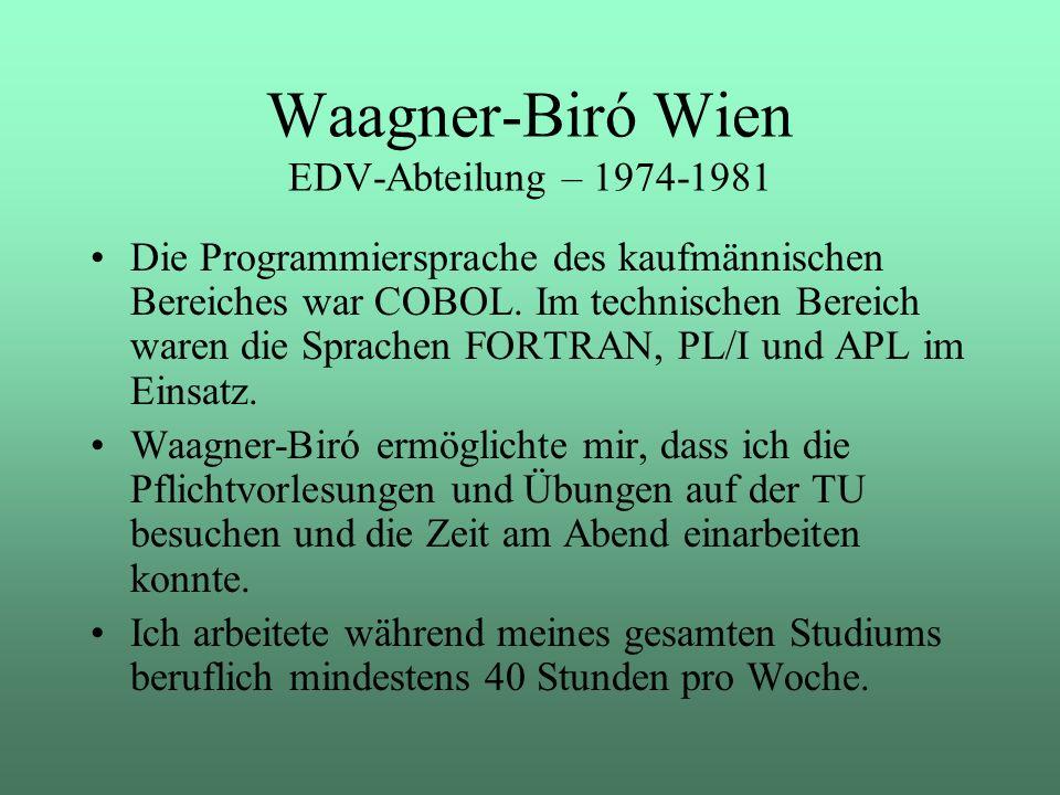 Waagner-Biró Wien EDV-Abteilung – 1974-1981
