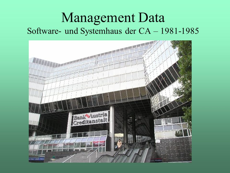 Management Data Software- und Systemhaus der CA – 1981-1985