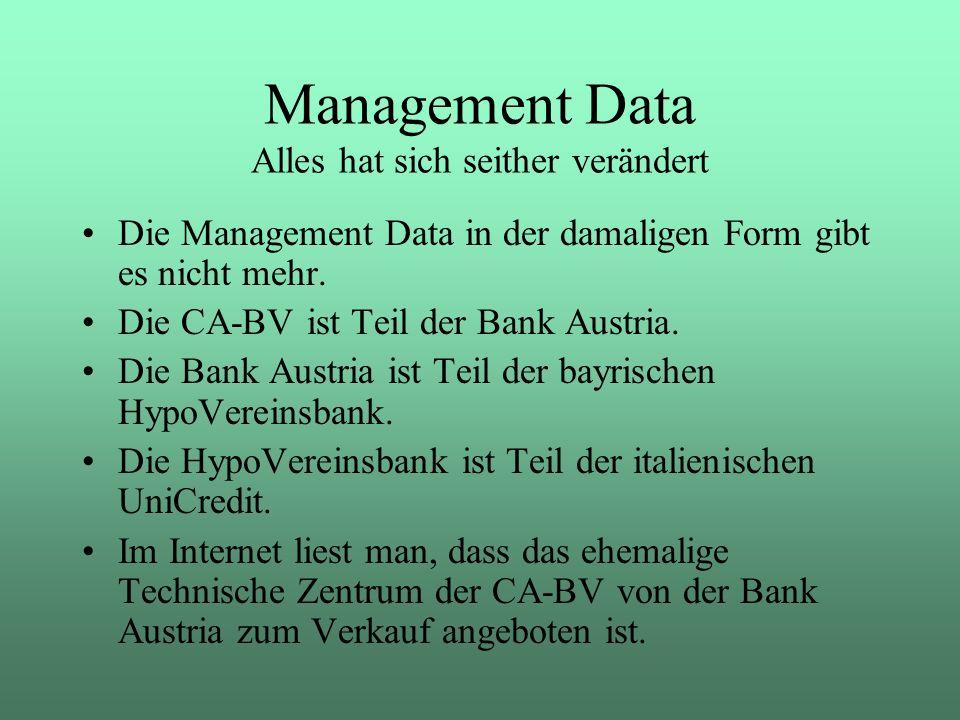 Management Data Alles hat sich seither verändert