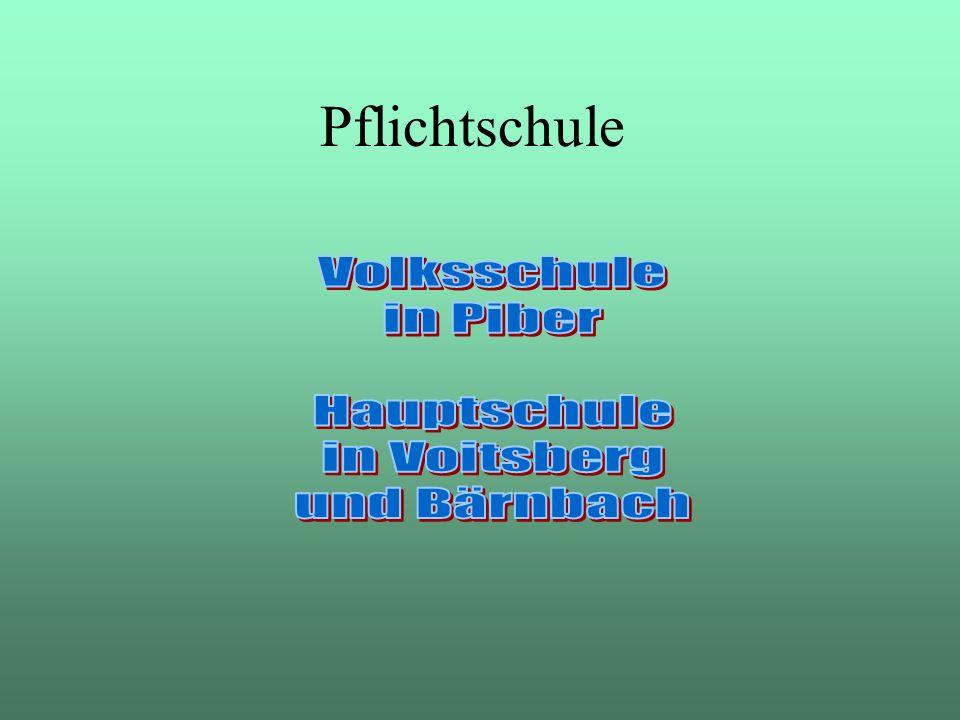 Pflichtschule Volksschule in Piber Hauptschule in Voitsberg