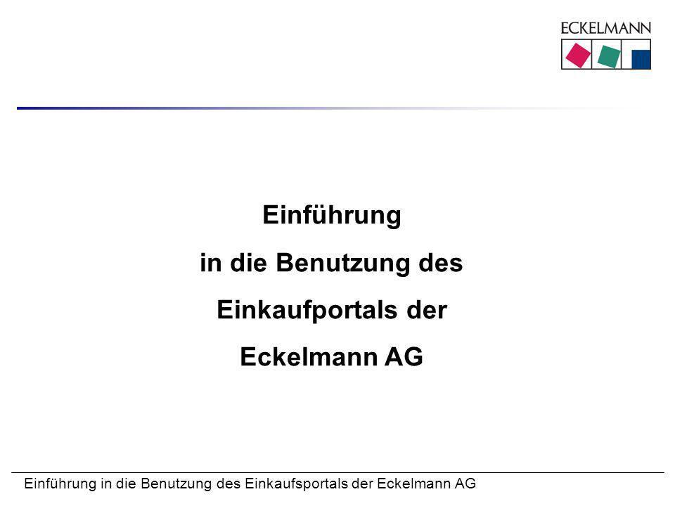 Einführung in die Benutzung des Einkaufportals der Eckelmann AG