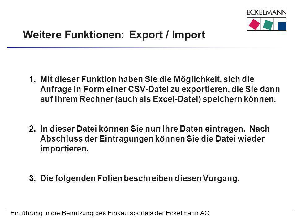 Weitere Funktionen: Export / Import
