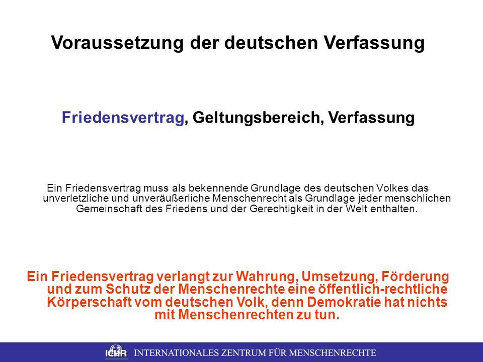 Voraussetzung der deutschen Verfassung