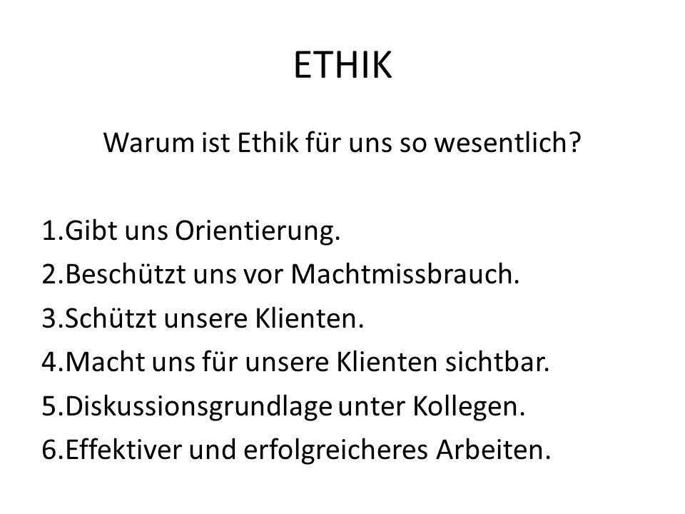Warum ist Ethik für uns so wesentlich