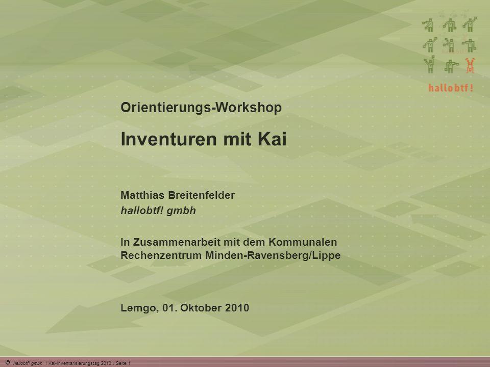 Inventuren mit Kai Orientierungs-Workshop Matthias Breitenfelder