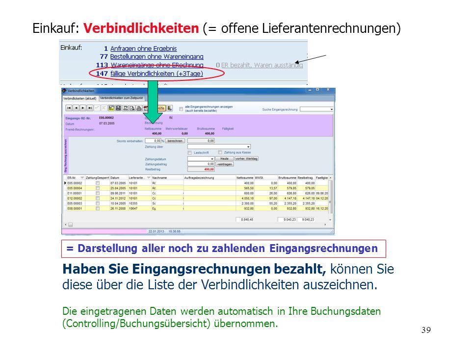 Einkauf: Verbindlichkeiten (= offene Lieferantenrechnungen)