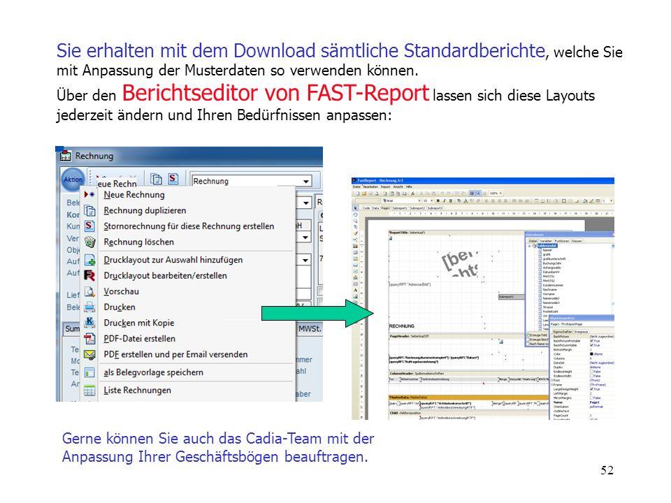 Sie erhalten mit dem Download sämtliche Standardberichte, welche Sie mit Anpassung der Musterdaten so verwenden können. Über den Berichtseditor von FAST-Report lassen sich diese Layouts jederzeit ändern und Ihren Bedürfnissen anpassen:
