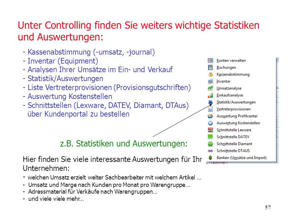 Unter Controlling finden Sie weiters wichtige Statistiken und Auswertungen: