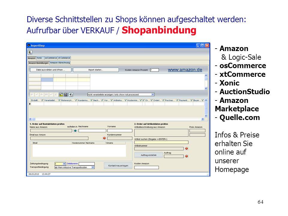 Diverse Schnittstellen zu Shops können aufgeschaltet werden: Aufrufbar über VERKAUF / Shopanbindung