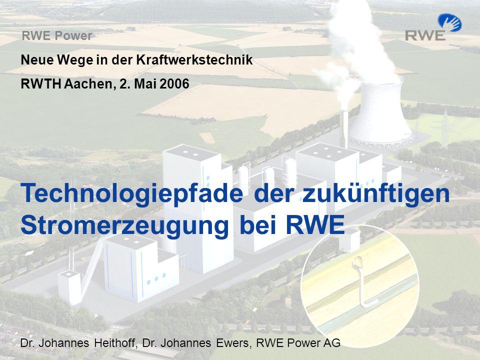 Technologiepfade der zukünftigen Stromerzeugung bei RWE