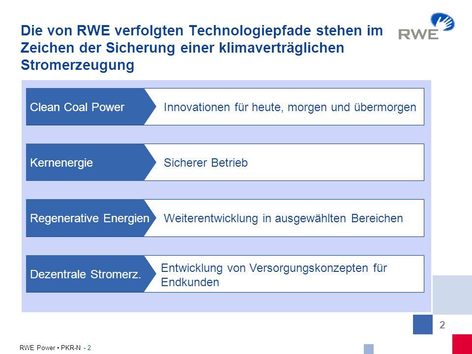 Die von RWE verfolgten Technologiepfade stehen im Zeichen der Sicherung einer klimaverträglichen Stromerzeugung