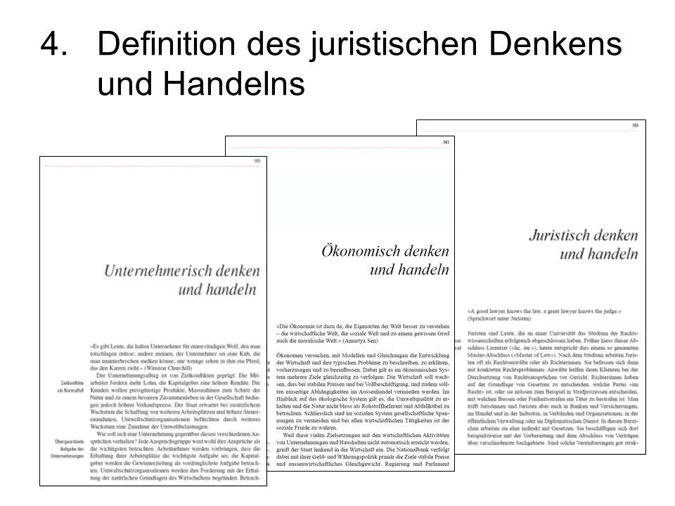 4. Definition des juristischen Denkens und Handelns