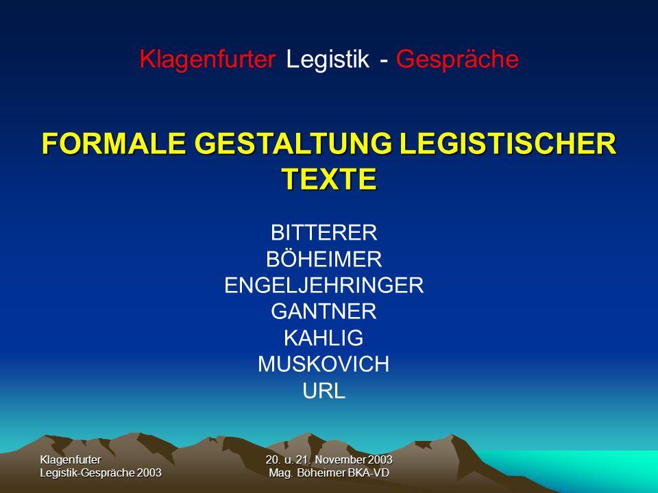 FORMALE GESTALTUNG LEGISTISCHER TEXTE