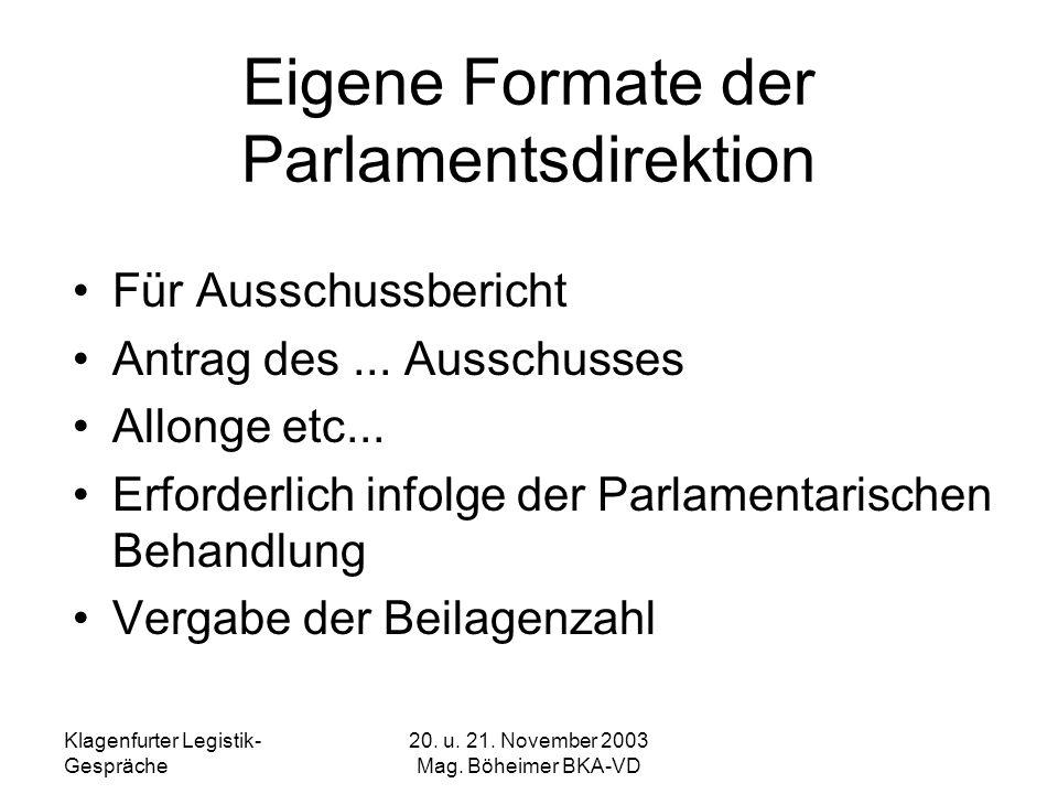 Eigene Formate der Parlamentsdirektion