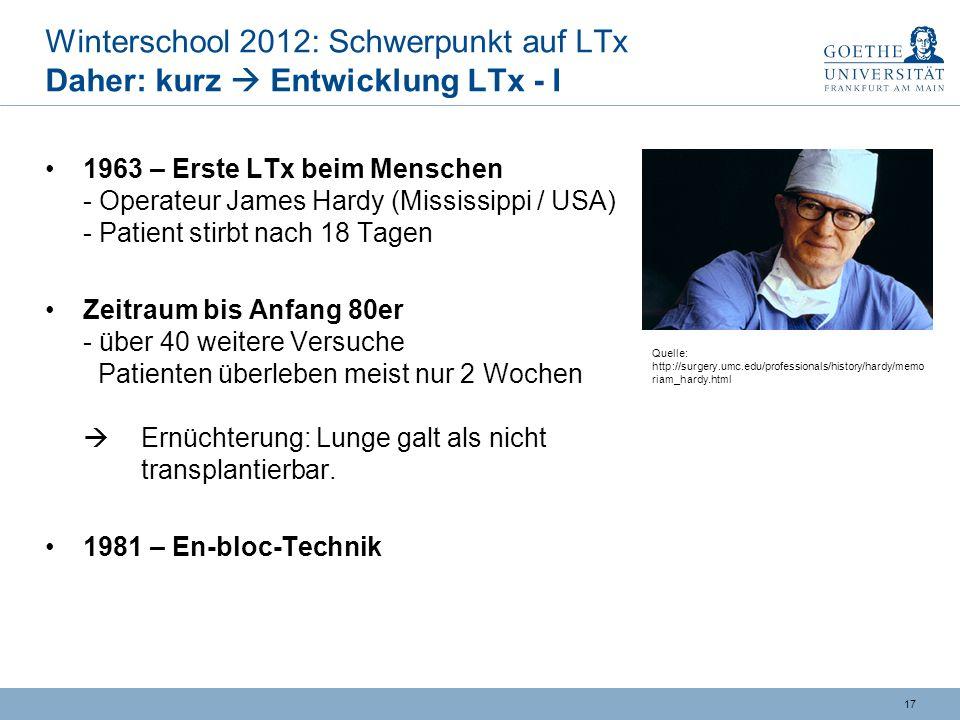 Winterschool 2012: Schwerpunkt auf LTx Daher: kurz  Entwicklung LTx - I