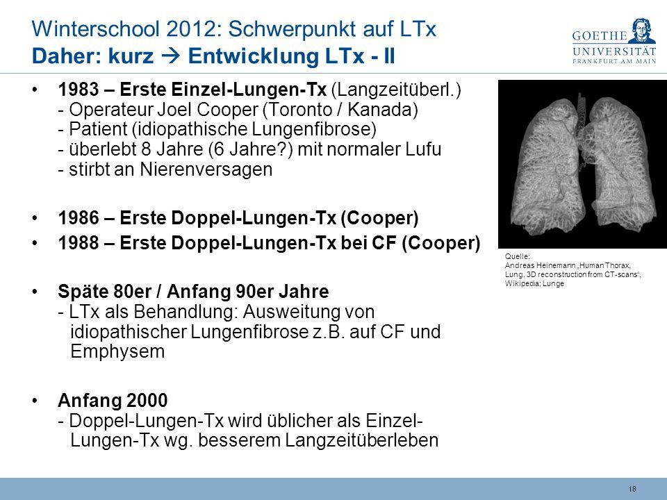 Winterschool 2012: Schwerpunkt auf LTx Daher: kurz  Entwicklung LTx - II