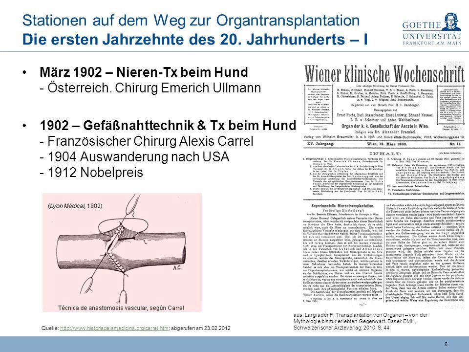 Stationen auf dem Weg zur Organtransplantation Die ersten Jahrzehnte des 20. Jahrhunderts – I