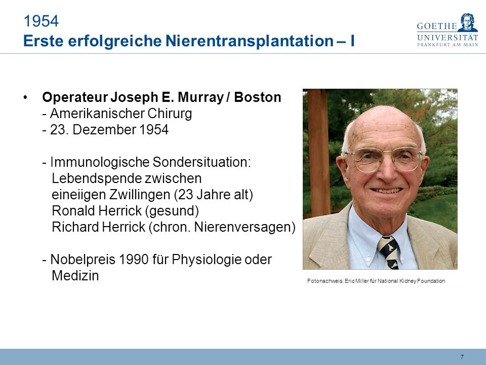 1954 Erste erfolgreiche Nierentransplantation – I