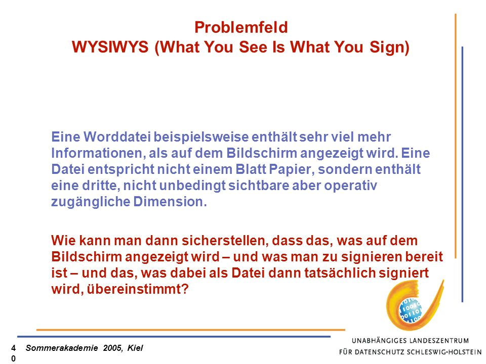 Problemfeld WYSIWYS (What You See Is What You Sign)