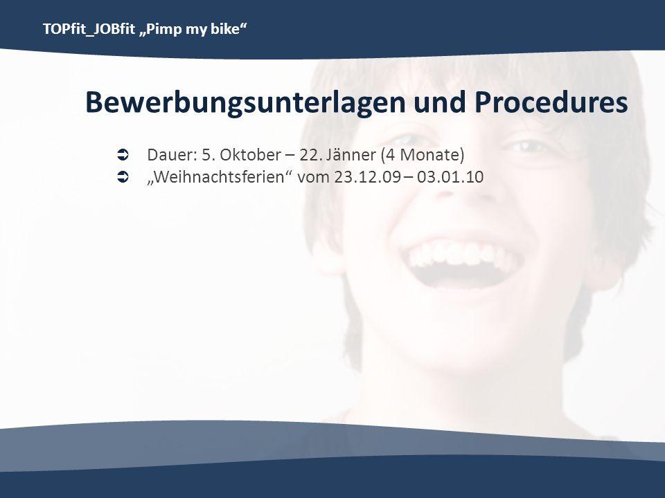Bewerbungsunterlagen und Procedures