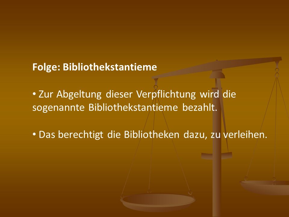 Folge: Bibliothekstantieme