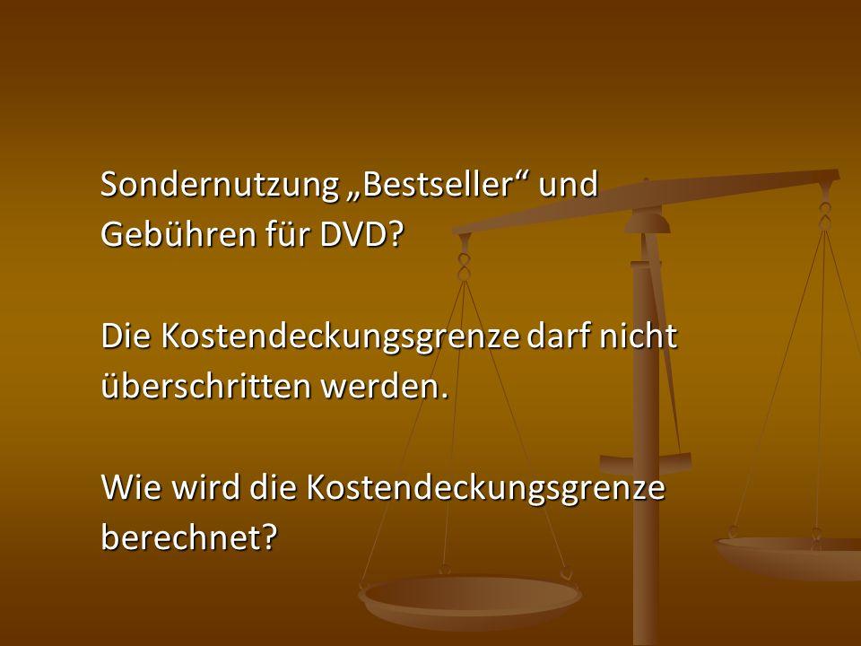 """Sondernutzung """"Bestseller und Gebühren für DVD"""
