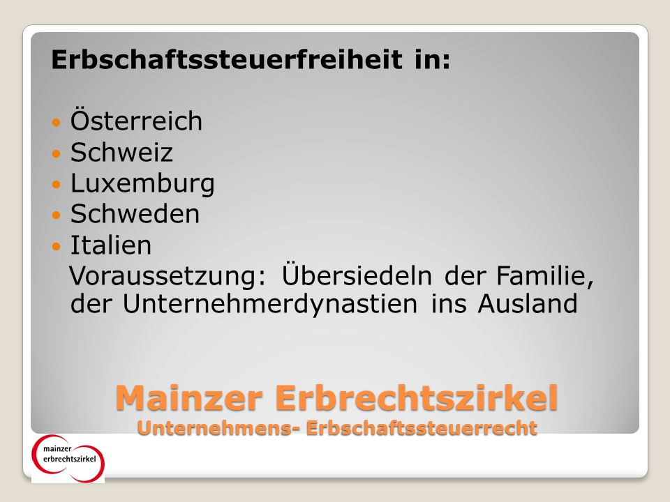 Mainzer Erbrechtszirkel Unternehmens- Erbschaftssteuerrecht