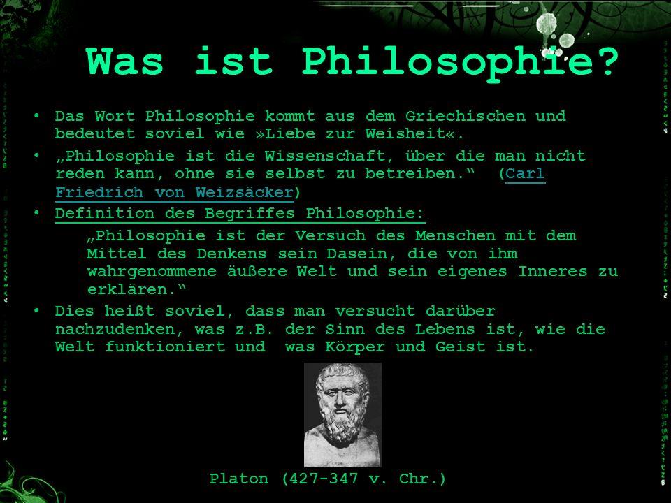 Was ist Philosophie Das Wort Philosophie kommt aus dem Griechischen und bedeutet soviel wie »Liebe zur Weisheit«.