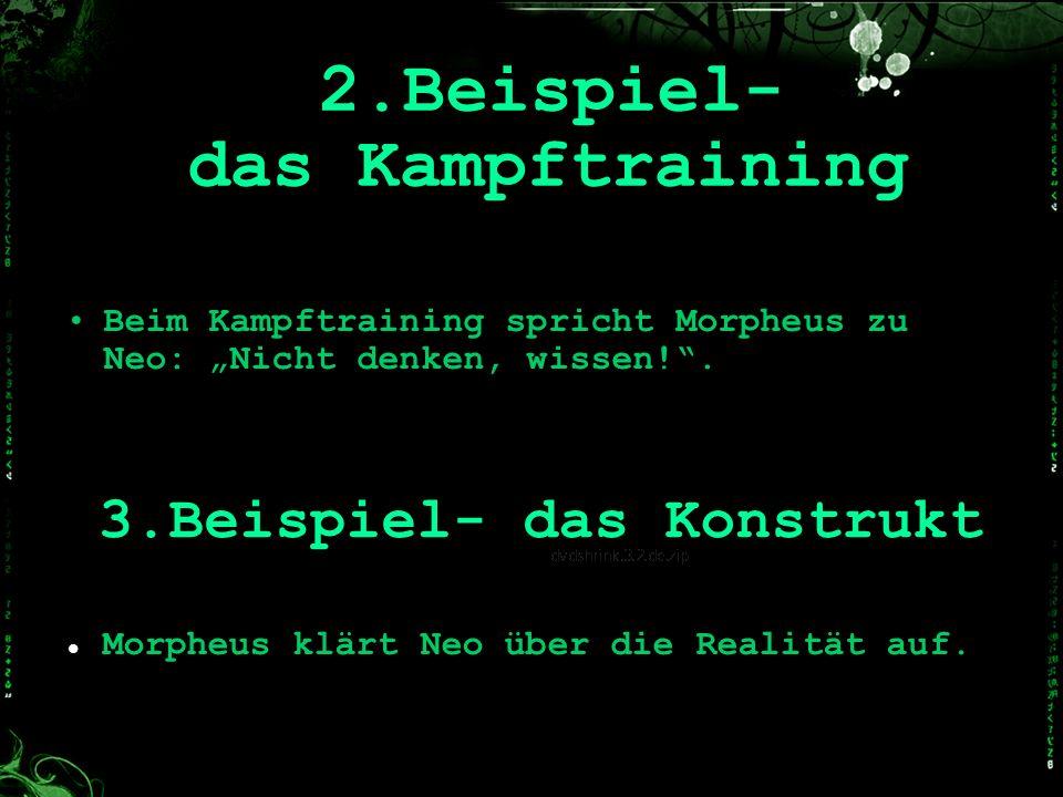 2.Beispiel- das Kampftraining
