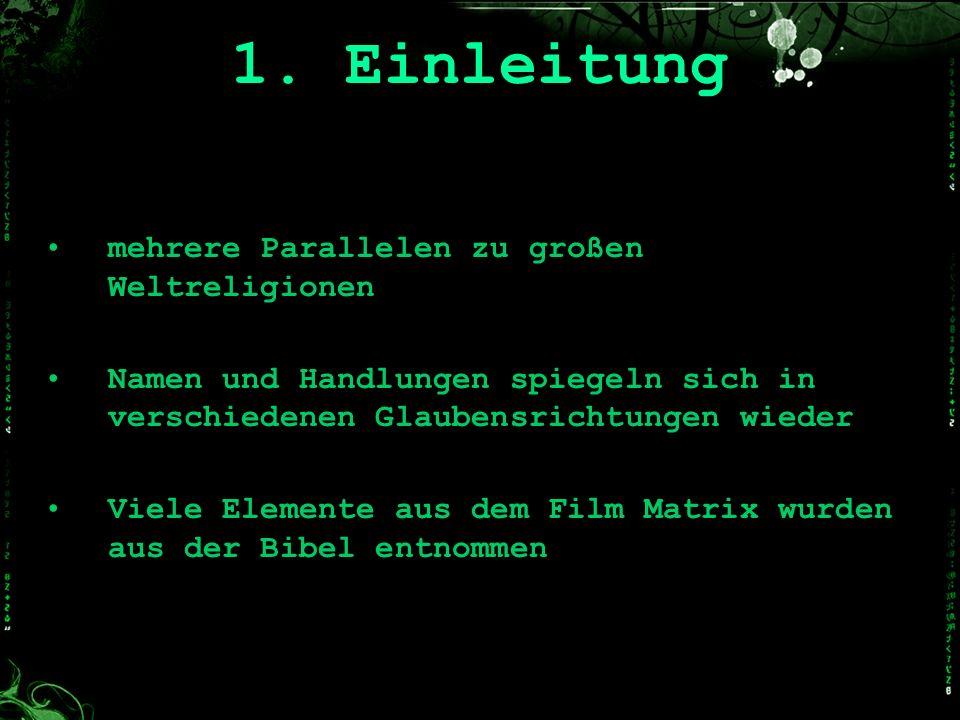 1. Einleitung mehrere Parallelen zu großen Weltreligionen