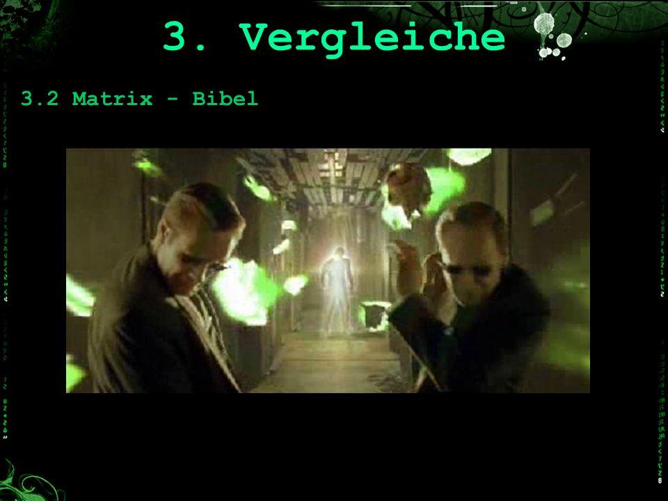 3. Vergleiche 3.2 Matrix - Bibel