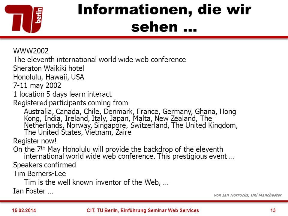 Informationen, die wir sehen …