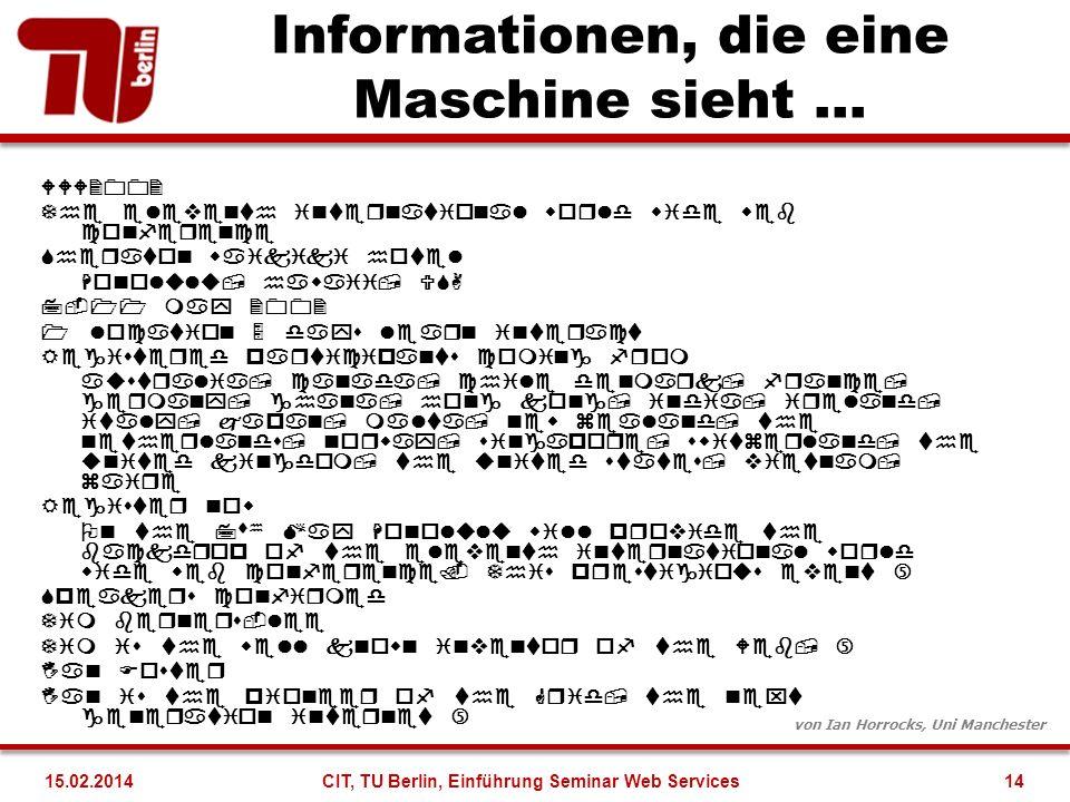 Informationen, die eine Maschine sieht …