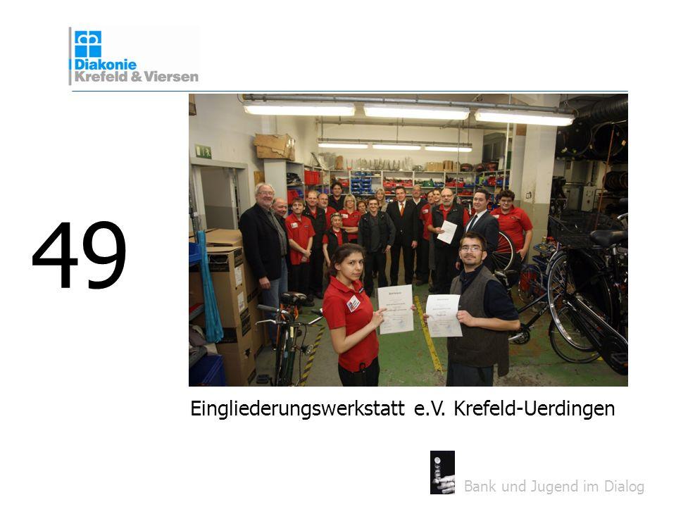 49 Eingliederungswerkstatt e.V. Krefeld-Uerdingen