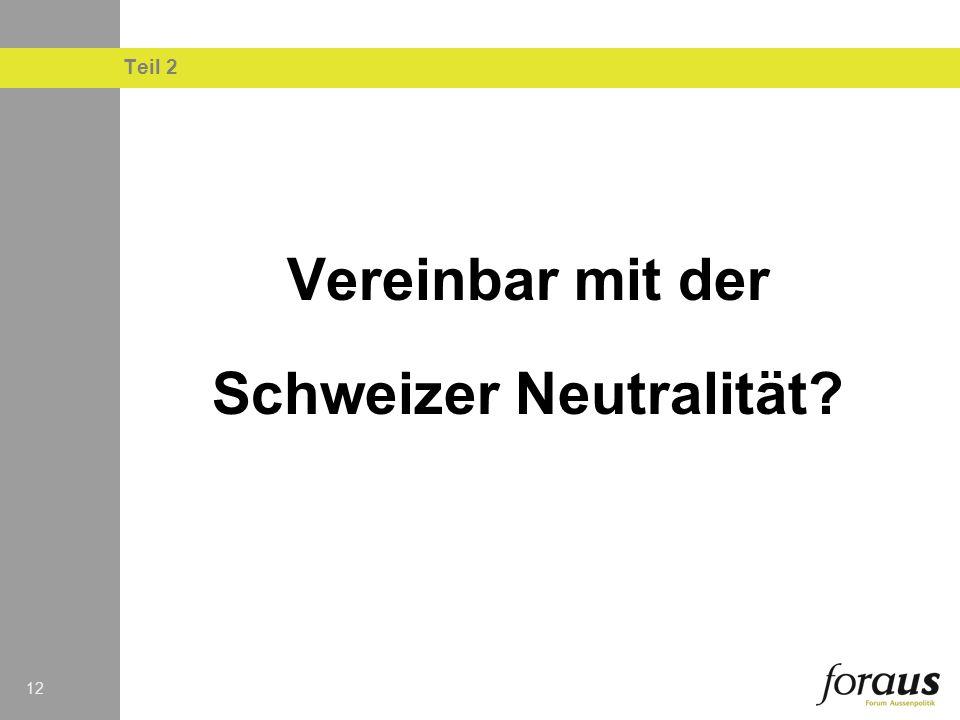 Schweizer Neutralität