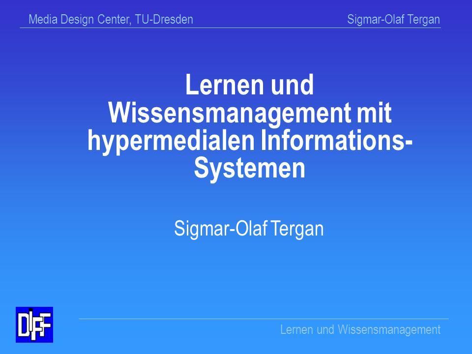Wissensmanagement mit hypermedialen Informations-Systemen