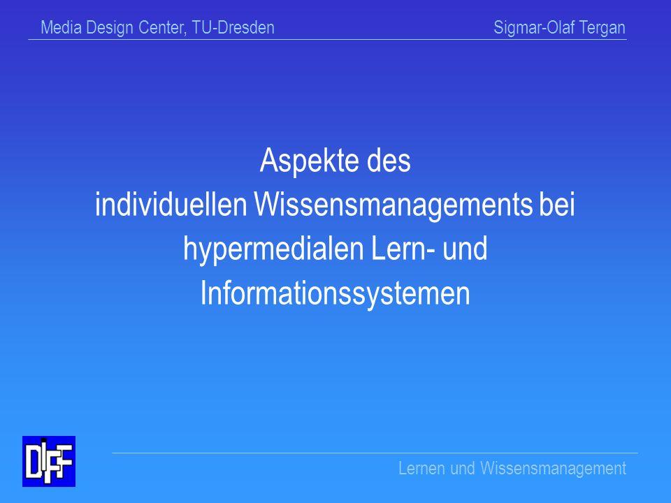 Aspekte des individuellen Wissensmanagements bei hypermedialen Lern- und Informationssystemen