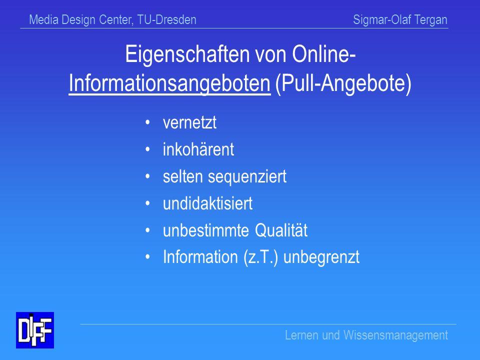 Eigenschaften von Online- Informationsangeboten (Pull-Angebote)