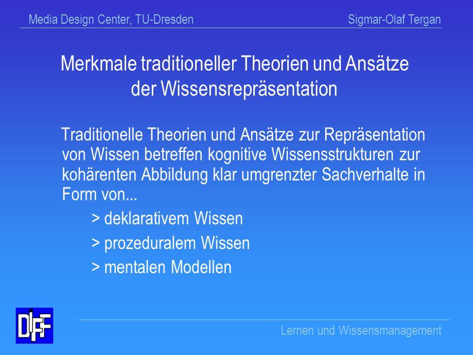 Merkmale traditioneller Theorien und Ansätze der Wissensrepräsentation