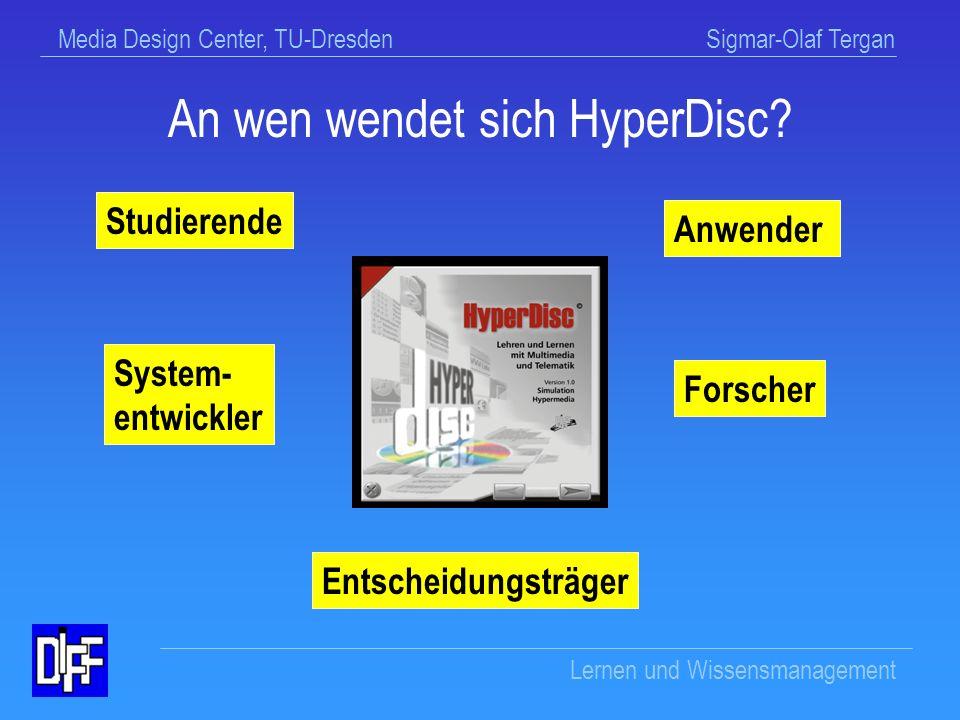An wen wendet sich HyperDisc