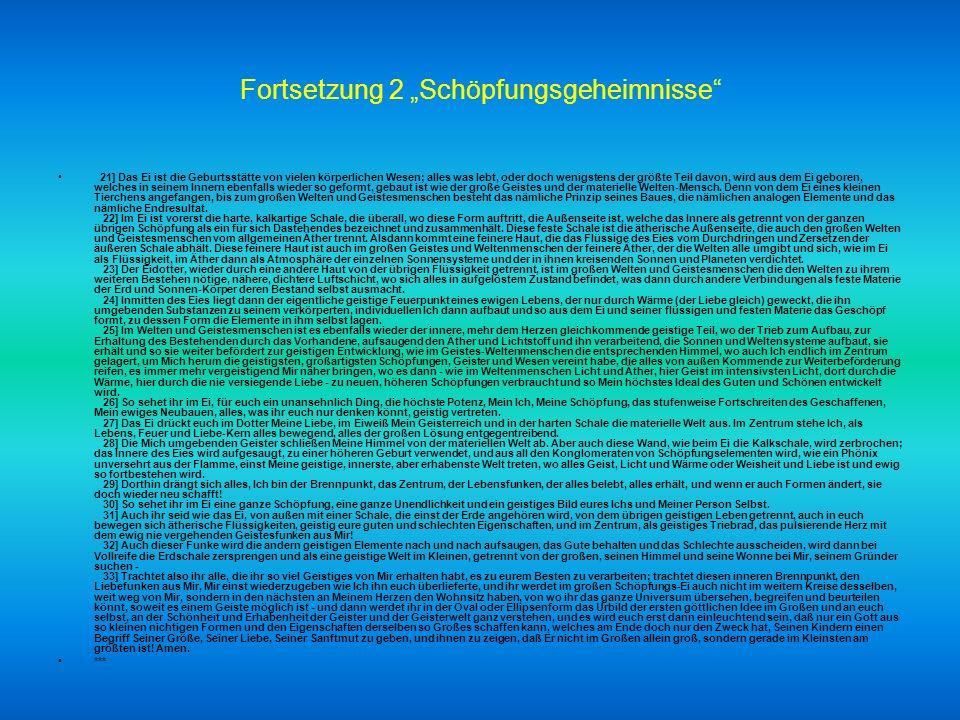 """Fortsetzung 2 """"Schöpfungsgeheimnisse"""