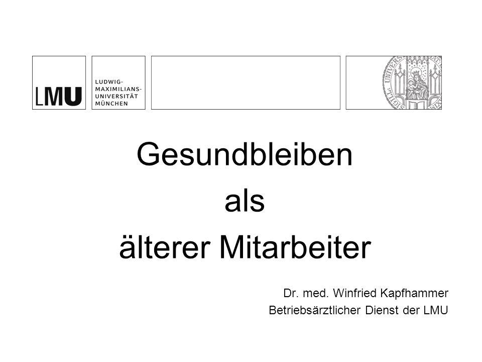 Gesundbleiben als älterer Mitarbeiter Dr. med. Winfried Kapfhammer