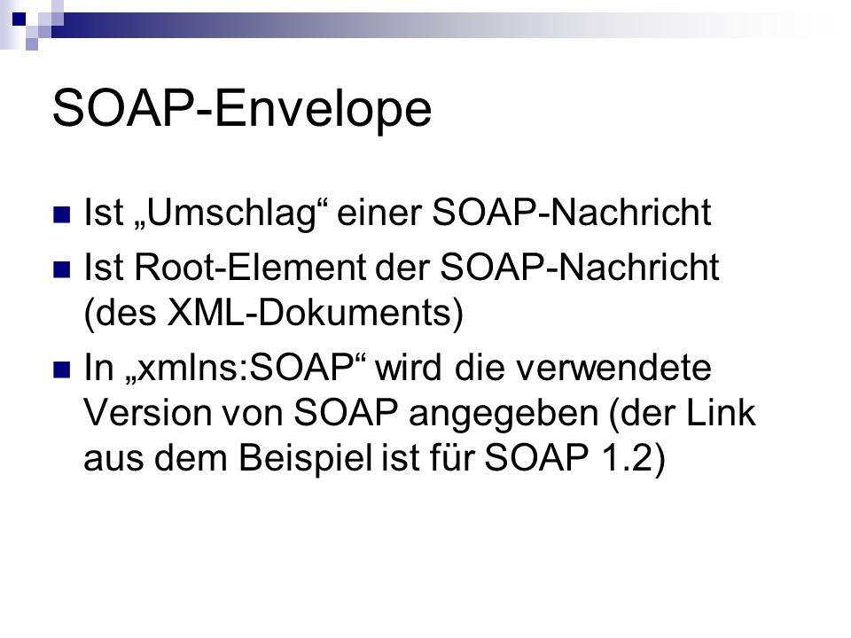"""SOAP-Envelope Ist """"Umschlag einer SOAP-Nachricht"""