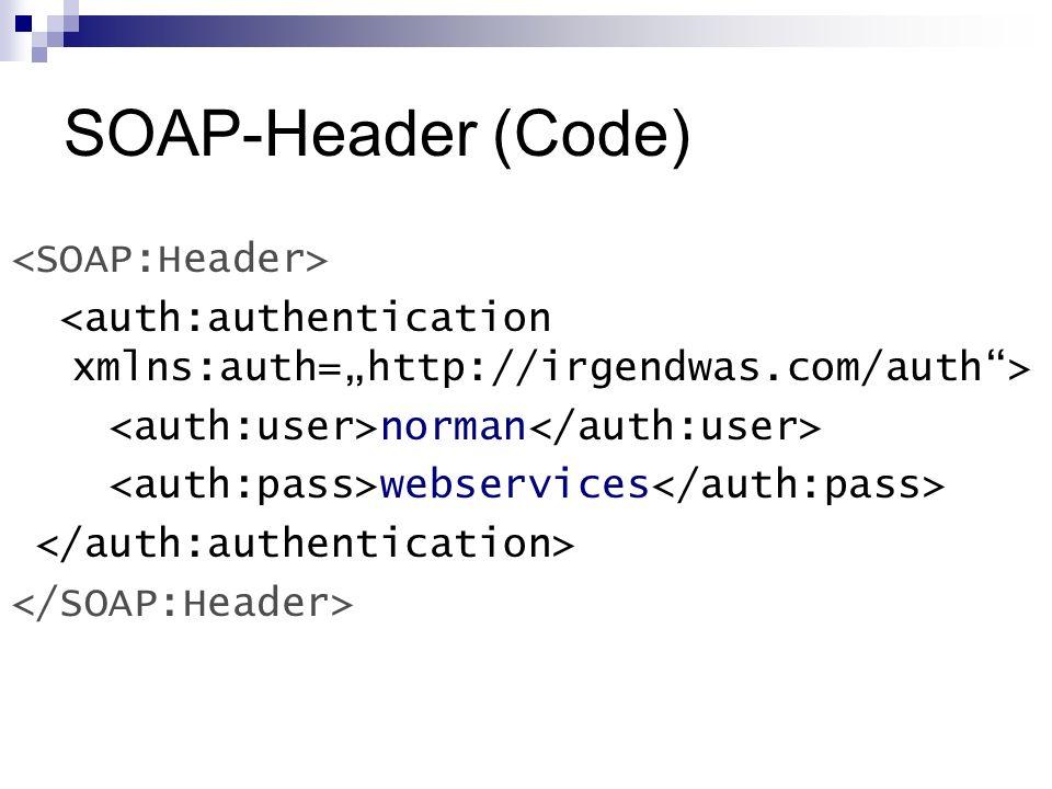SOAP-Header (Code) <SOAP:Header>