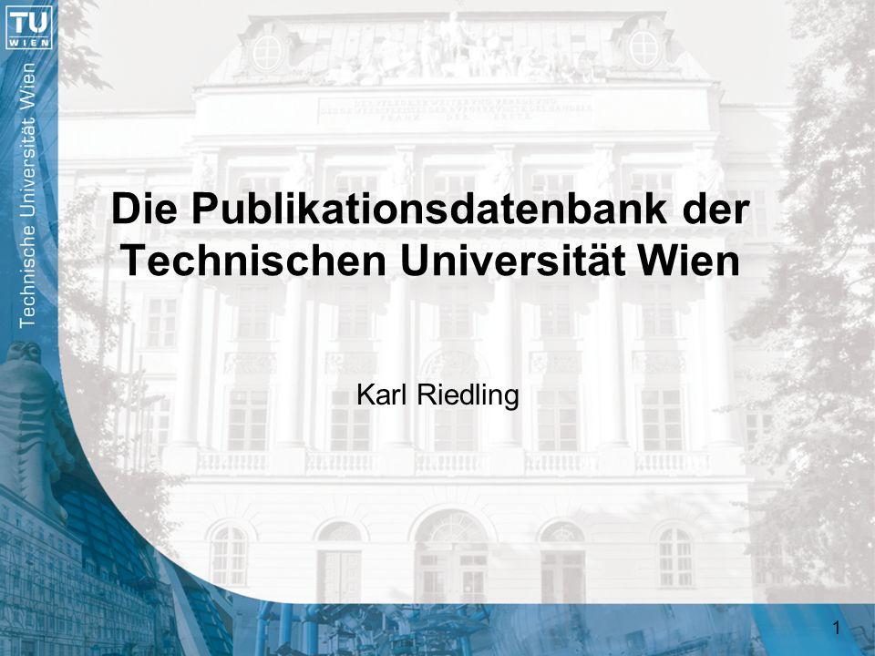 Die Publikationsdatenbank der Technischen Universität Wien